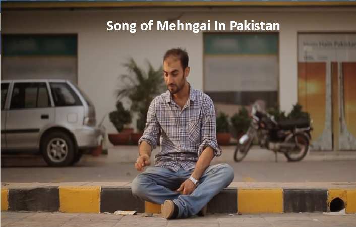 A Song On Mehangai In Pakistan