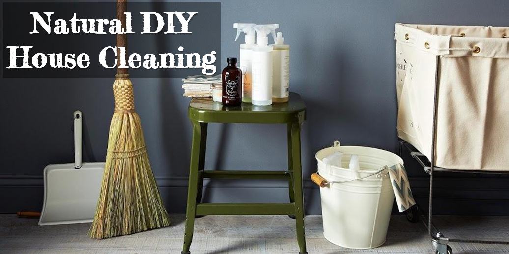 Natural DIY House Cleaning